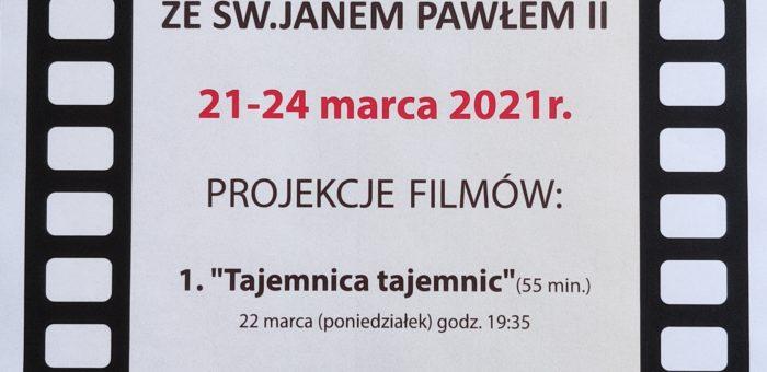 FILMOWE DNI SKUPIENIA ZE ŚWIĘTYM JANEM PAWŁEM II (21-24 marca, godz. 19:35)